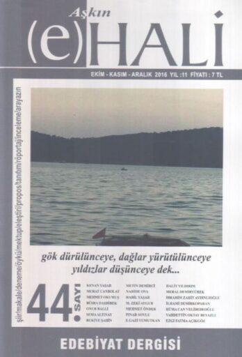 Aşkın E-Hali Dergisi - Sayı 44 - Ekim Kasım Aralık 2016