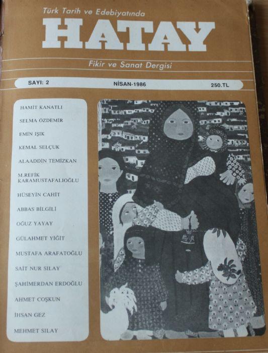 HATAY FİKİR VE SANAT DERGİSİ - NİSAN 1986 - SAYI 2