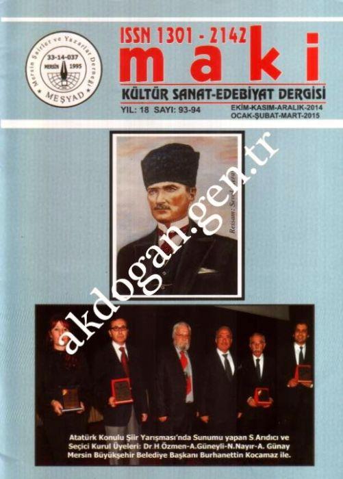 MAKİ DERGİSİ - SAYI 93-94 / EKİM KASIM ARALIK 2014 / OCAK ŞUBAT MART 2015