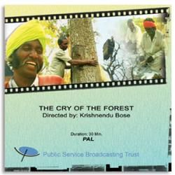 CRY OF THE FOREST (2007)