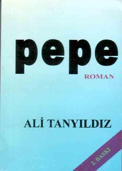 Pepe - Ali Tanyıldız
