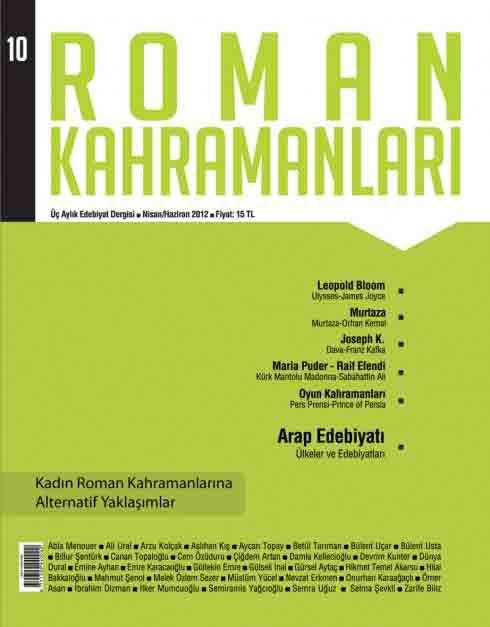 ROMAN KAHRAMANLARI DERGİSİ - SAYI 10 - NİSAN HAZİRAN 2012