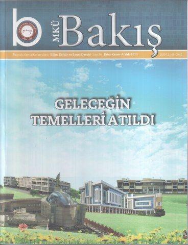 MKÜ BAKIŞ DERGİSİ - SAYI 16 - EKİM KASIM ARALIK 2013