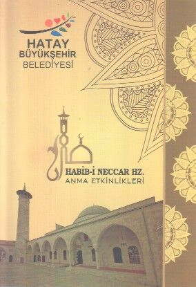 Habib-i Neccar Hz. Anma Etkinlikleri