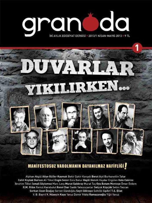 GRANADA - İKİ AYLIK EDEBİYAT DERGİSİ - SAYI 1 - HAZİRAN 2013
