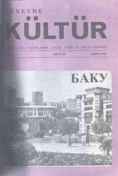 GÜNEYDE KÜLTÜR DERGİSİ - SAYI 32 - EKİM 1991