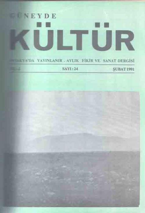 GÜNEYDE KÜLTÜR DERGİSİ - SAYI 24 - ŞUBAT 1991