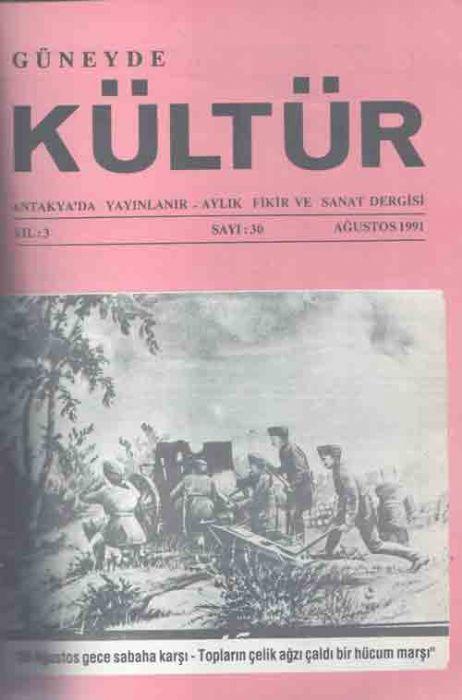 GÜNEYDE KÜLTÜR DERGİSİ - SAYI 30 - AĞUSTOS 1991