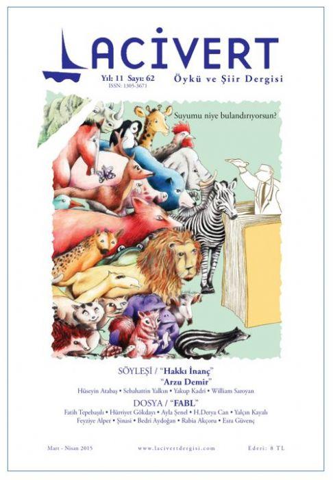 LACİVERT ÖYKÜ VE ŞİİR DERGİSİ/62. SAYI (Mart-Nisan 2015)