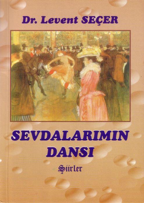SEVDALARIMIN DANSI - LEVENT SEÇER