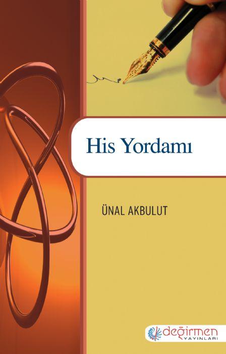 HİS YORDAMI - Ünal Akbulut