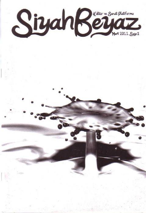 SİYAH BEYAZ DERGİSİ - SAYI 2 - MART 2011