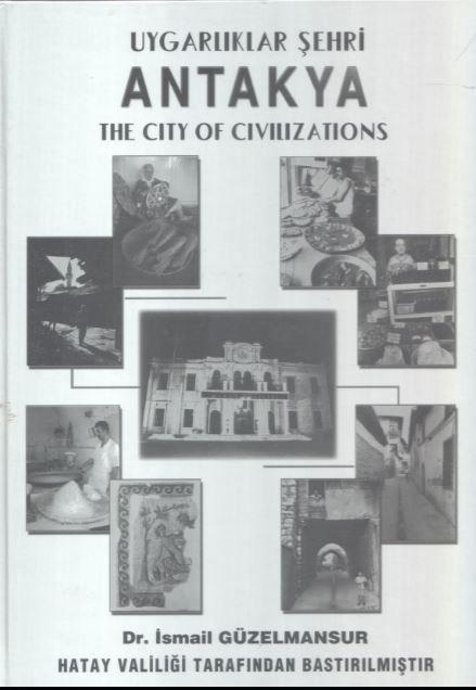 Uygarlıklar Şehri Antakya