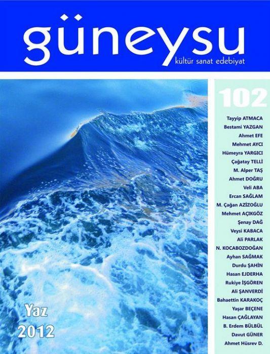 GÜNEYSU DERGİSİ - SAYI 102 - YAZ 2012