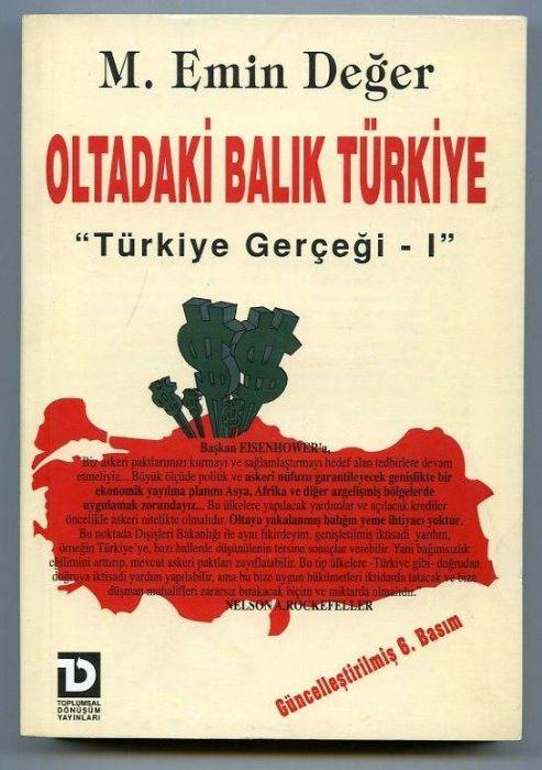 """KİTAP NOTLARI: OLTADAKİ BALIK TÜRKİYE (""""Türkiye Gerçeği – I """")"""