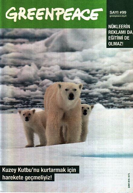 Greenpeace Bülteni - Sayı 99 - Şubat 2016