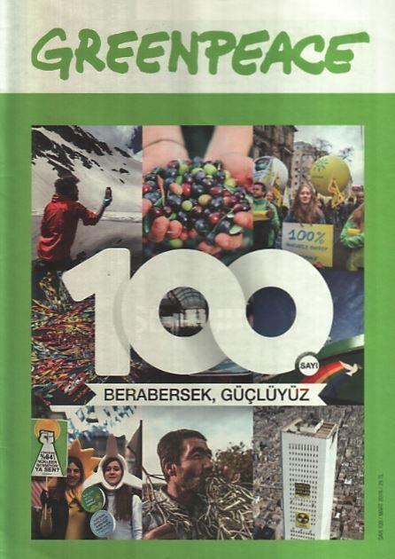 Greenpeace Bülteni - Sayı 100 - Mart 2016