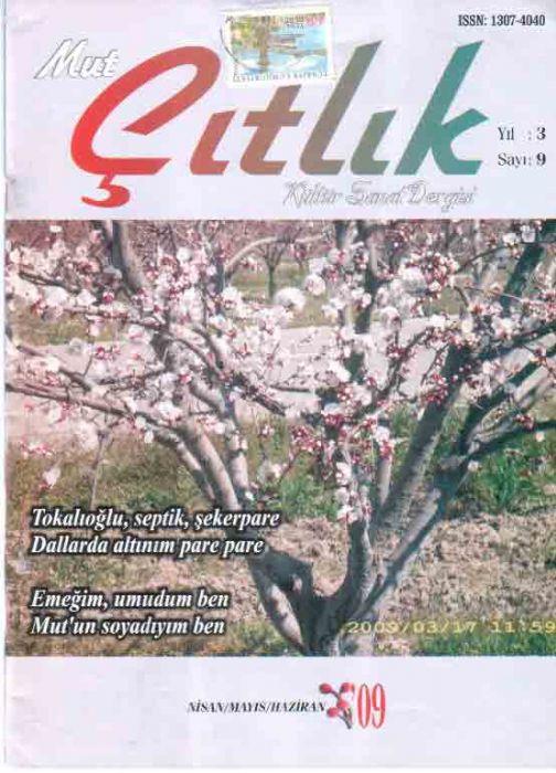 MUT ÇITLIK DERGİSİ - SAYI 9 - NİSAN MAYIS HAZİRAN 2009