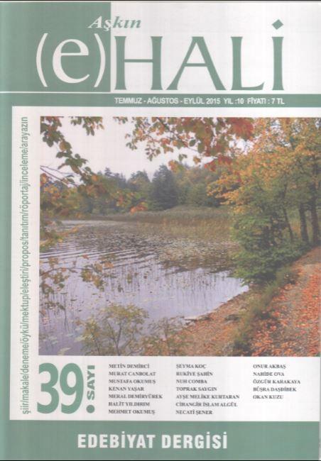 Aşkın e Hali Dergisi - Sayı 39 - Temmuz Ağustos Eylül 2015