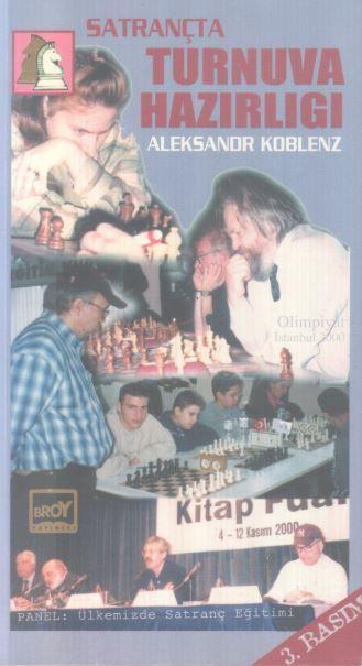 Satrançta Turnuva Hazırlığı - Aleksandr Koblenz
