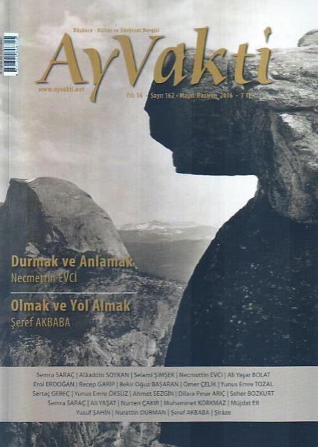 Ay Vakti Dergisi - Sayı 162 - Mayıs Haziran 2016