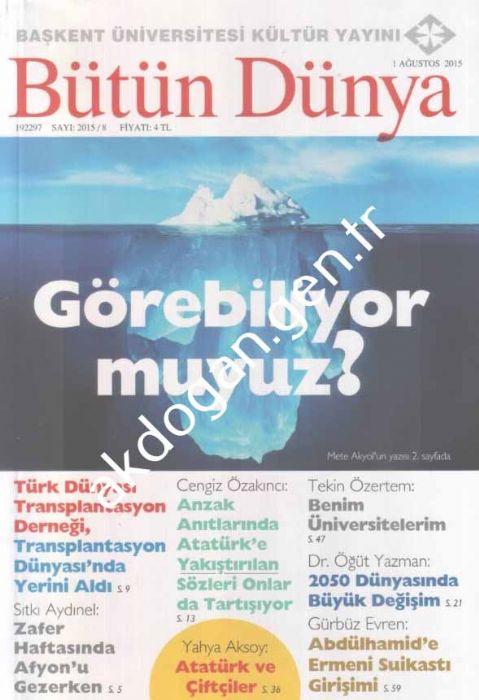 Bütün Dünya Dergisi - Sayı 2015-8 - Ağustos 2015