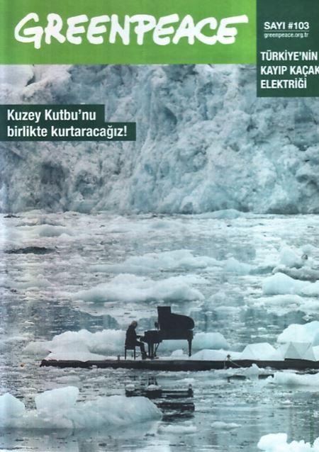Greenpeace Bülteni - Sayı 103
