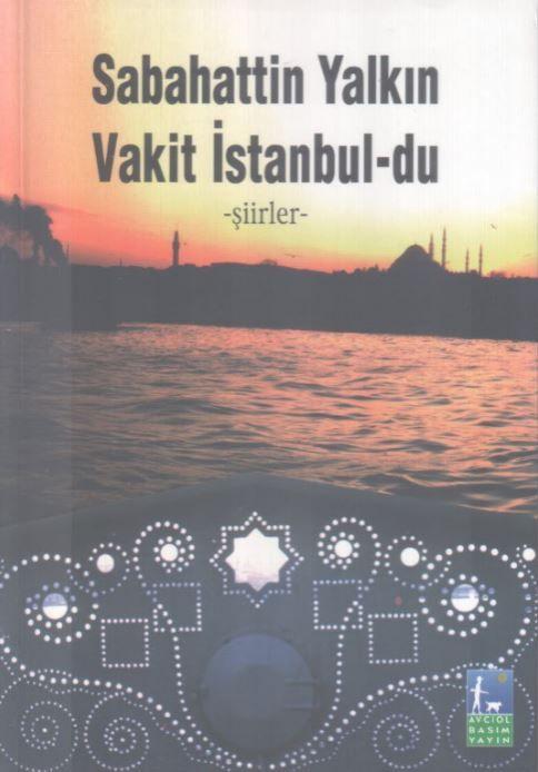 Vakit İstanbul'du - Sabahattin Yalkın
