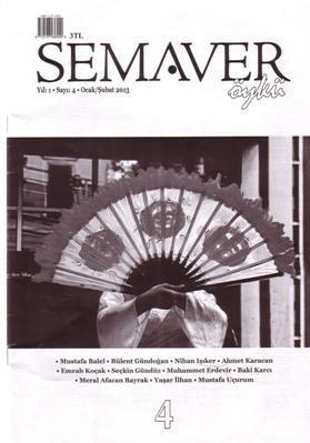 SEMAVER ÖYKÜ DERGİSİ - SAYI 4 - OCAK ŞUBAT 2013