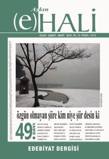 Aşkın e Hali Dergisi, Sayı 49, Ocak, Şubat, Mart 2018