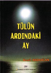 Tülün Ardındaki Ay, Şiir, Kamil Akdoğan