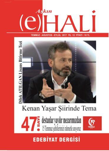 Aşkın E Hali Dergisi, Sayı 47, Temmuz Ağustos Eylül 2017