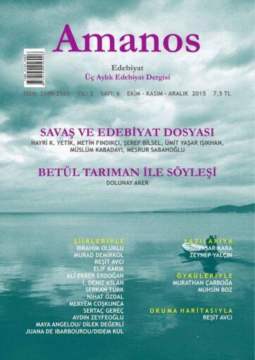 Amanos Dergisi, Sayı 6, Ekim Kasım Aralık 2015