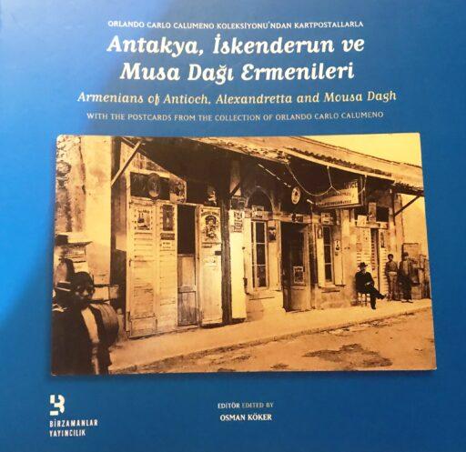 Antakya İskenderun ve Musa Dağı Ermenileri