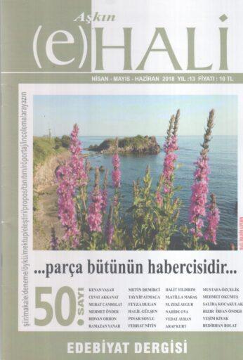 Aşkın e Hali Dergisi, Sayı 50, Nisan Mayıs Haziran 2018