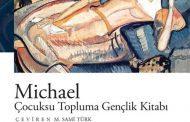 Kitap: MİCHAEL, Çocuksu Topluma Gençlik Kitabı, Elfrıede JELINEK / İletişim Yayınları