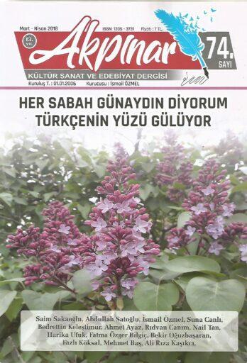 Akpınar Dergisi, Sayı 74, Mart Nisan 2018