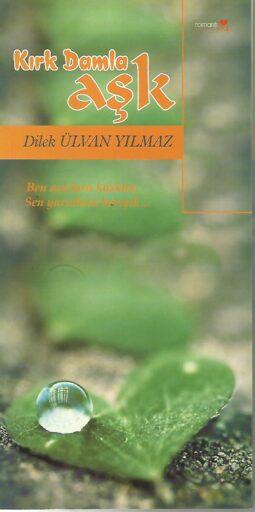 Kitap, Kırk Damla Aşk, Dilek Ülvan Yılmaz