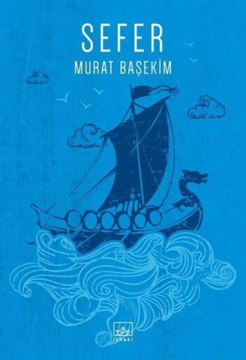 Kitap: Sefer, Murat BAŞEKİM / İthaki Yayınları