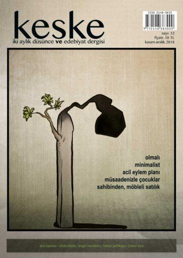 Keşke Düşünce ve  Edebiyat Dergisi, Sayı 32, Kasım Aralık 2018
