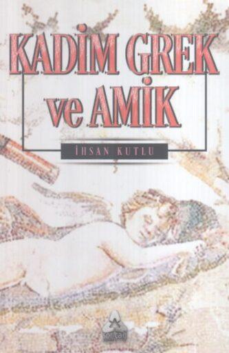 Kitap, Kadim Grek ve Amik, İhsan Kutlu