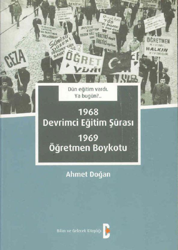 1968 Devrimci Eğitim Şurası 1969 Öğretmen Boykotu