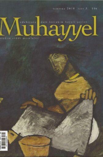 Muhayyel Dergisi, Temmuz 2018