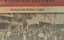 Hatay'ın Anavatana Katılması (Adana Basınına Göre), Müzeyyen Demir