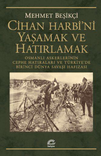 Cihan Harbini Yaşamak ve Hatırlamak, Mehmet Beşikçi