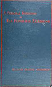 A Personal Narrative of the Euphrates Expedition