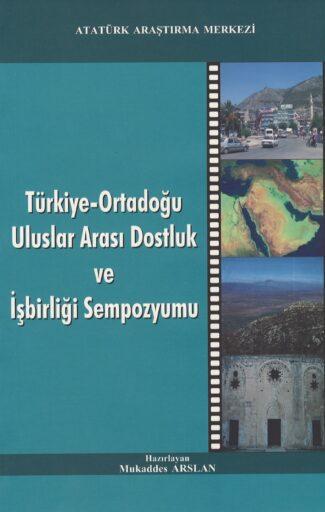 Türkiye-Ortadoğu Uluslararası Dostluk ve İşbirliği Sempozyumu