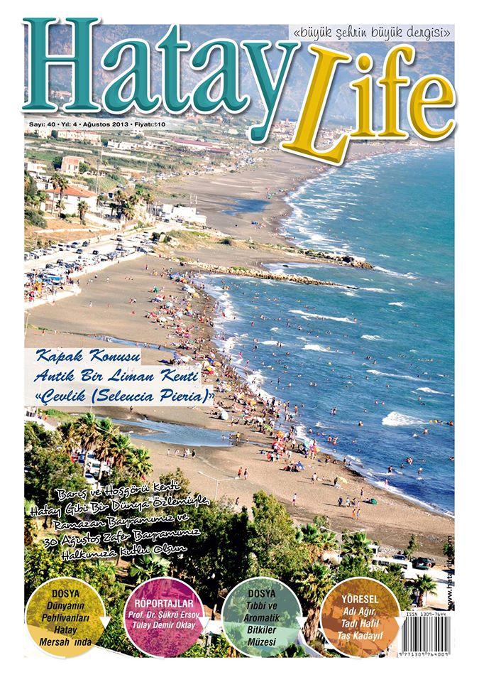 Hatay Life Dergisi, Sayı 40, Ağustos 2013