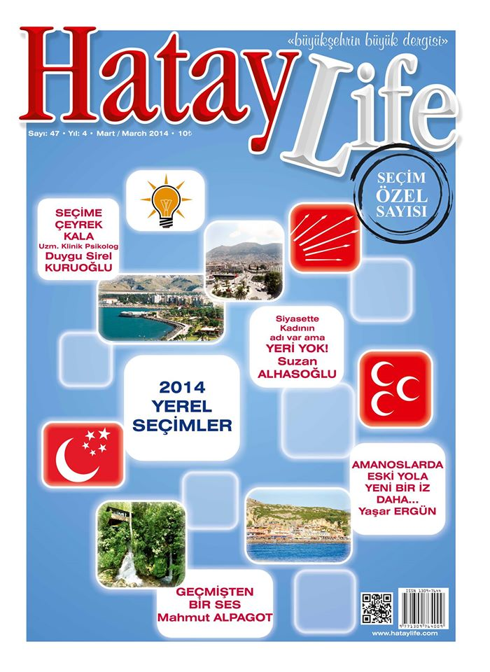 Hatay Life Dergisi, Sayı 47, Mart 2014