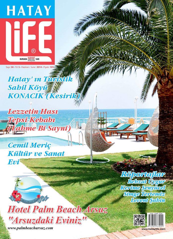 Hatay Life Dergisi, Sayı 50, Haziran 2014